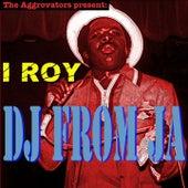 DJ from JA by I-Roy