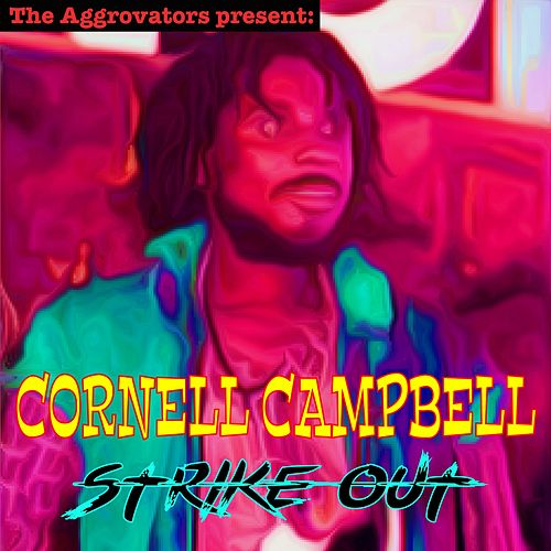 Striked Out by Cornell Campbell