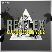 Re.Flex Club Selection, Vol. 2 by Various Artists