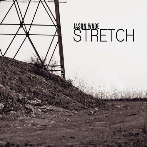 Stretch by Jason White