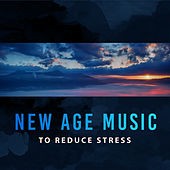 New Age Music to Reduce Stress – Soothing Waves to Calm Down, Peaceful Sounds, Music to Rest by Yoga Relaxation Music