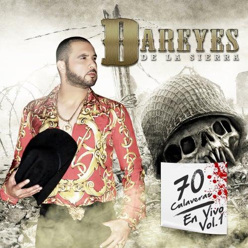 70 Calaveras En Vivo, Vol. 1 by Los Dareyes De La Sierra