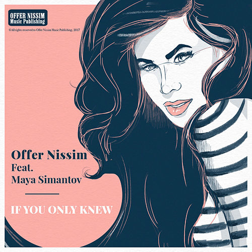 If You Only Knew by Offer Nissim