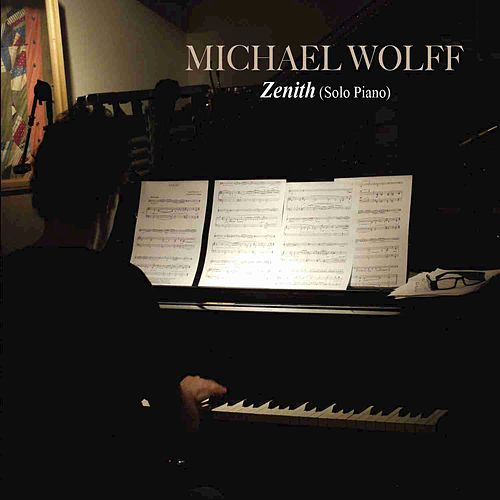 Zenith by Michael Wolff