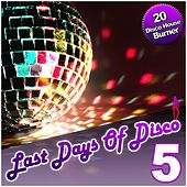 Last Days Of Disco Vol. 5 - 20 Disco House Burner by Various Artists