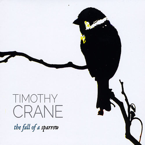 The Fall of a Sparrow by Timothy Crane