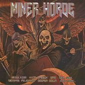 Miner Horde by Various Artists
