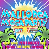 Mallorca Megaparty 2017 Powered by Xtreme Sound by Various Artists
