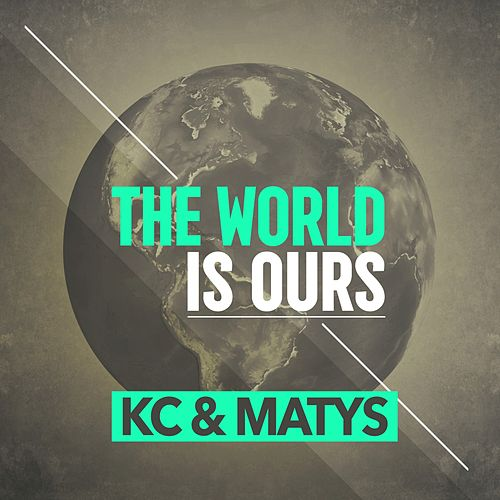 The World Is Ours by KC (Trance)