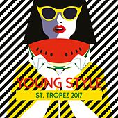 Young Style St. Tropez 2017 by Various Artists