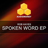 Spoken Word EP by Rob Hayes