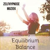 Equilibrium Balance - Ontspanningsoefeningen Neurofeedback Ervaringen Zelfhypnose Muziek met New Age Instrumentale Rustgevende Geluiden by Asian Zen Meditation
