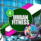Urban Fitness 4 by Various Artists