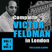 Complete Victor Feldman in London by Victor Feldman