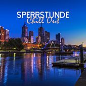 Sperrstunde: Chill Out von Various Artists