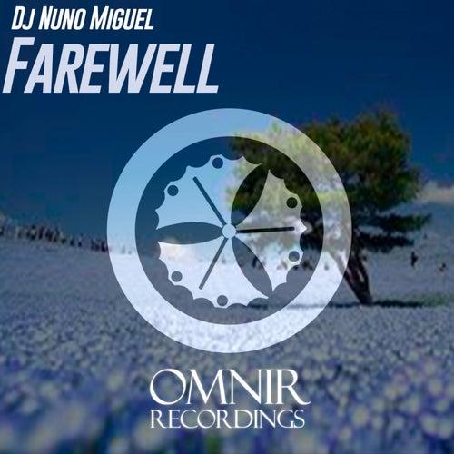 Farewell de Dj Nuno Miguel