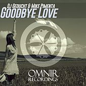 Goodbye Love de Mike Pimenta