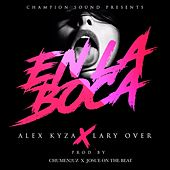 En La Boca (feat. Lary Over) by Lary Over