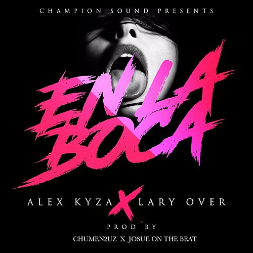 En La Boca (feat. Lary Over) de Lary Over