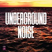 Underground Noise by Various