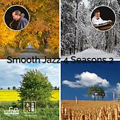 Smooth Jazz 4 Seasons  2 by Francesco Digilio