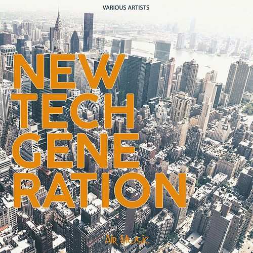 New Tech Generation by Various