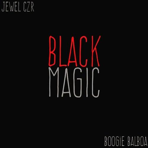 Black Magic by Boogie Balboa