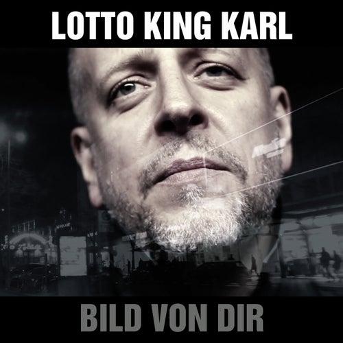 Bild von dir von Lotto King Karl