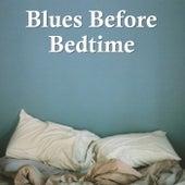 Blues Before Bedtime von Various Artists