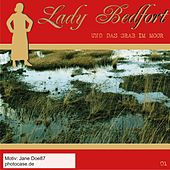 Folge 1: Das Grab im Moor (Re-Recorded) by Lady Bedfort