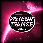 Meteor Trance, Vol. 5 by Various Artists