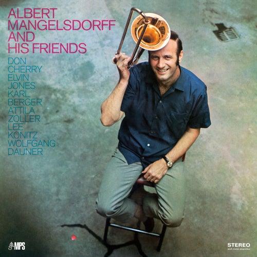 Albert Mangelsdorff and His Friends by Albert Mangelsdorff