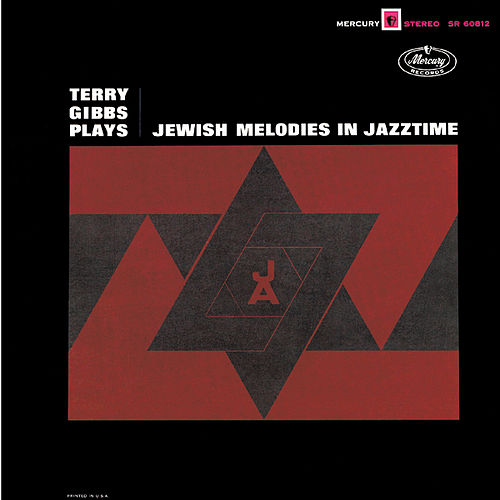 Plays Jewish Melodies In Jazztime by Terry Gibbs