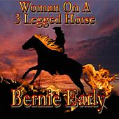 Woman on a Three Legged Horse by Bernie Early