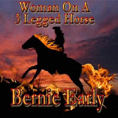 Woman on a Three Legged Horse by Bernie Early