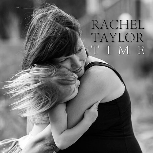Time by Rachel Taylor