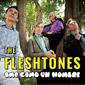 Ama Como un Hombre (Single) by The Fleshtones