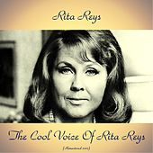 The Cool Voice of Rita Reys (Remastered 2017) by Rita Reys
