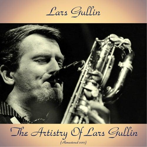 The Artistry of Lars Gullin (Remastered 2017) by Lars Gullin
