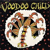 Voodoo Child by Voodoo Child