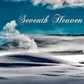 Seventh Heaven - Angelic Soothing Piano Music for Deep Mental Relaxation by Angelic Music Academy