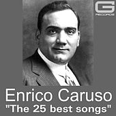 The 25 best songs von Enrico Caruso