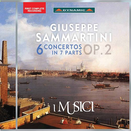Sammartini: 6 Concertos in 7 Parts, Op. 2 by I Musici
