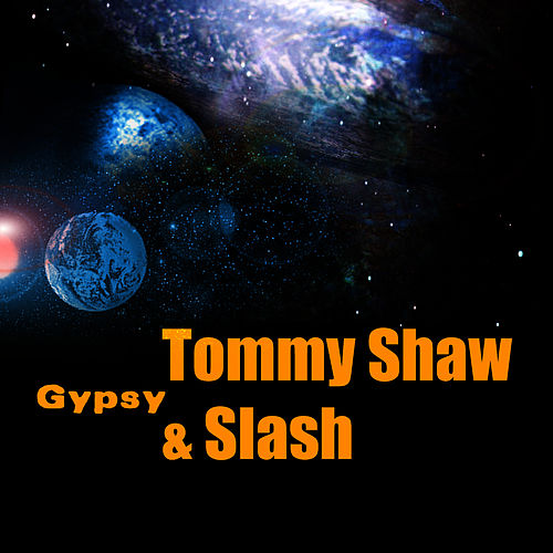 Gypsy by Tommy Shaw
