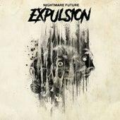 Nightmare Future by Expulsion