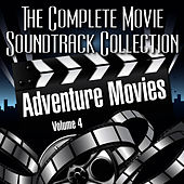Play & Download Vol. 4 : Adventure Movies by The Complete Movie Soundtrack Collection | Napster