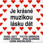 Play & Download Je Krasne Muzikou Lasku Dat by Various Artists | Napster
