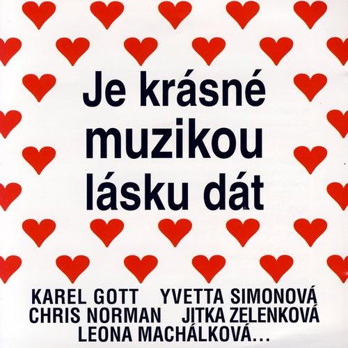 Play & Download Je Krasne Muzikou Lasku Dat by Various Artists | Napster