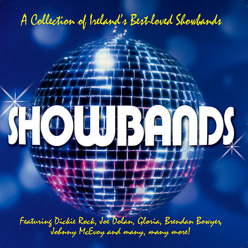Play & Download Showbands by Various Artists | Napster
