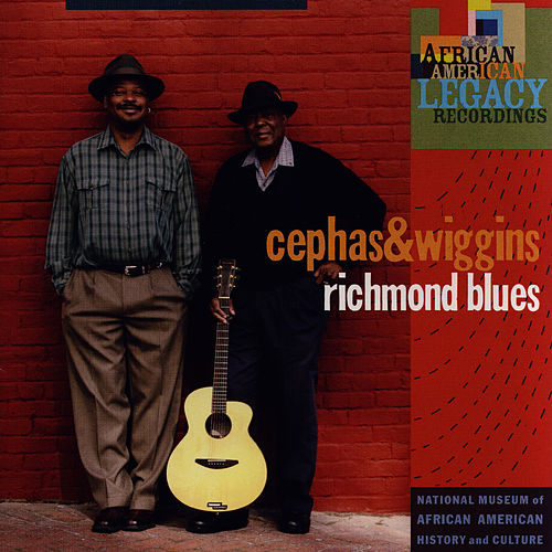 Play & Download Richmond Blues by Cephas & Wiggins | Napster